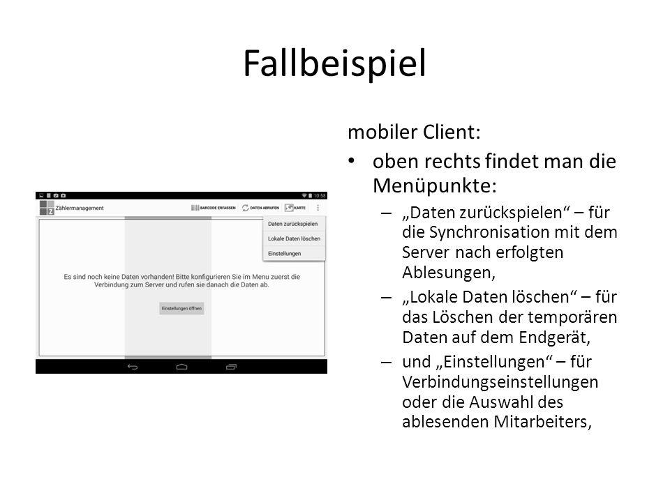 Fallbeispiel mobiler Client: oben rechts findet man die Menüpunkte: