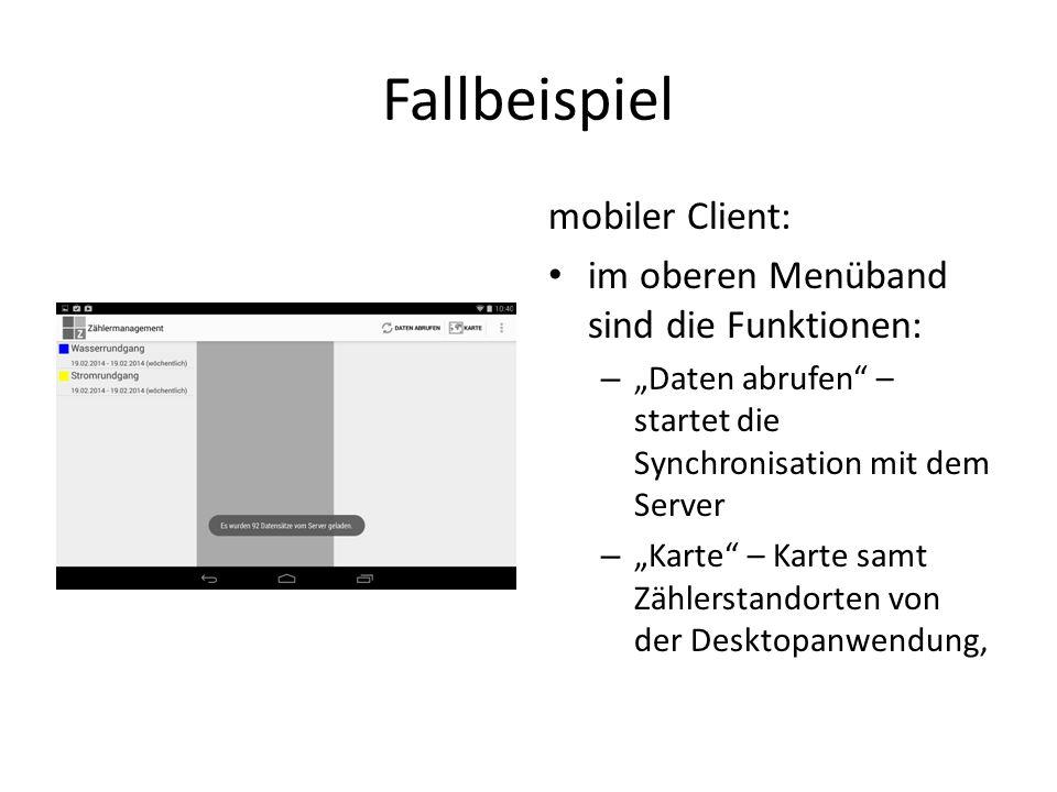 Fallbeispiel mobiler Client: im oberen Menüband sind die Funktionen: