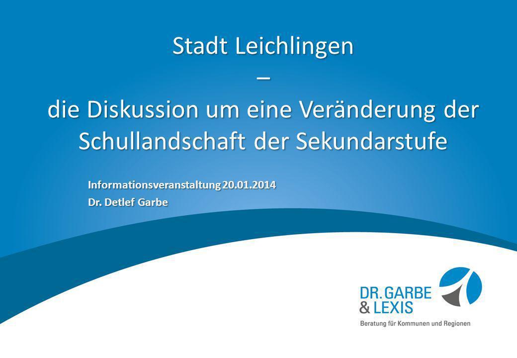 Informationsveranstaltung 20.01.2014 Dr. Detlef Garbe