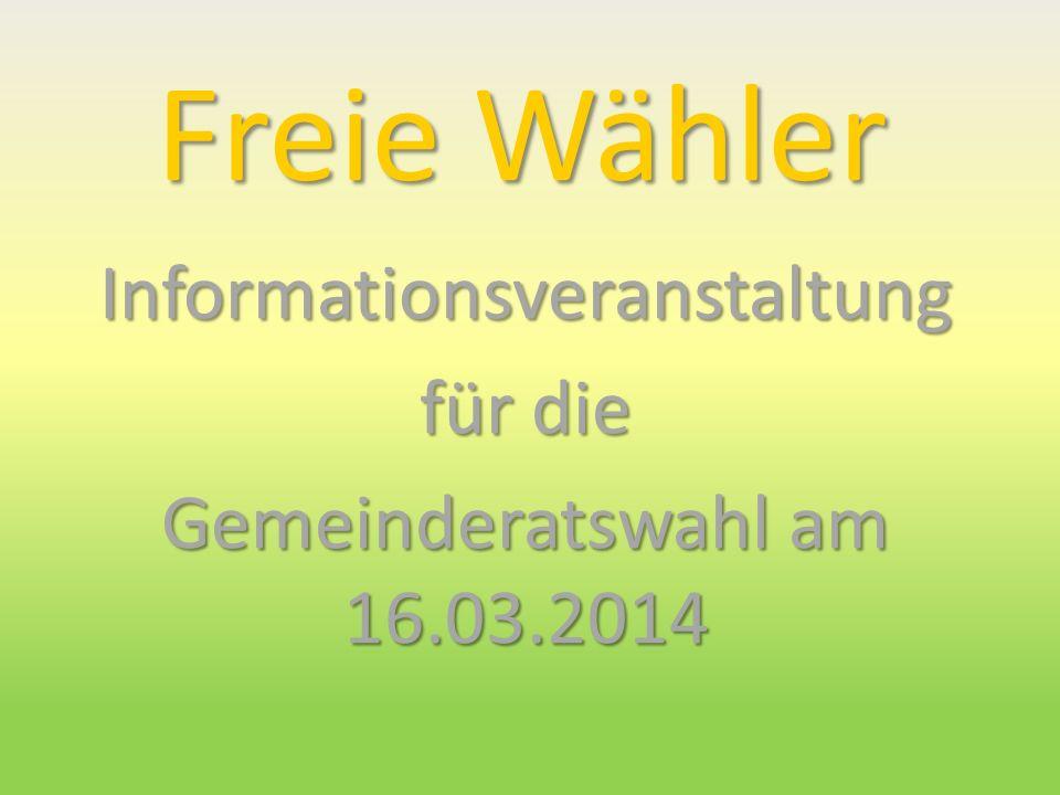 Informationsveranstaltung für die Gemeinderatswahl am 16.03.2014