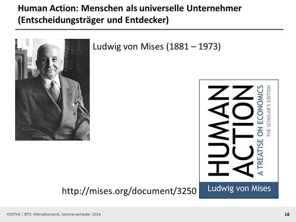 Human Action: Menschen als universelle Unternehmer (Entscheidungsträger und Entdecker)