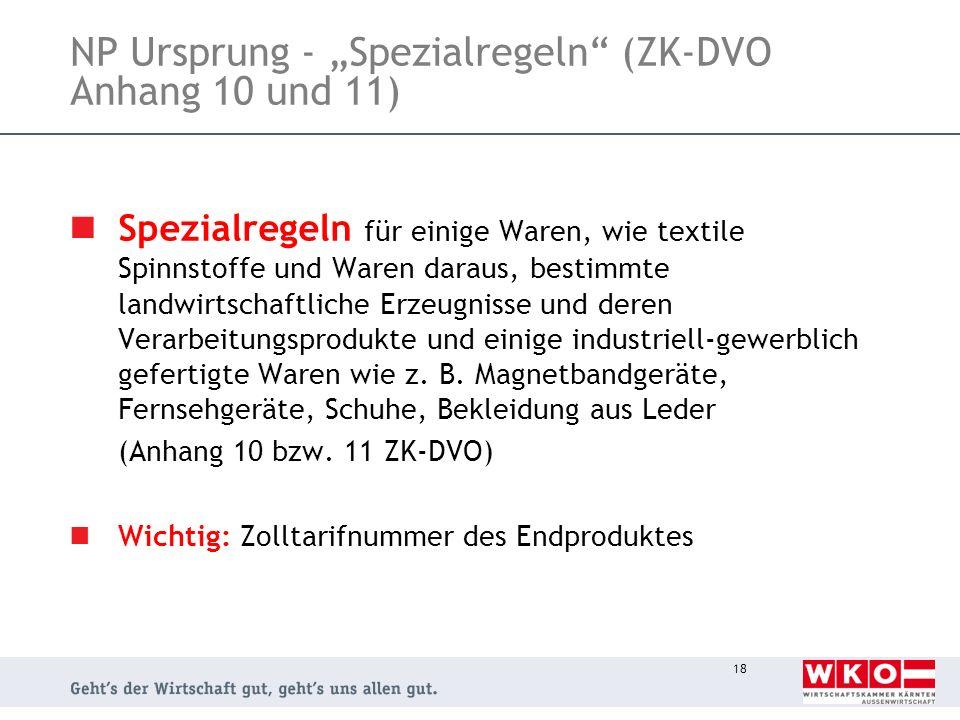 """NP Ursprung - """"Spezialregeln (ZK-DVO Anhang 10 und 11)"""