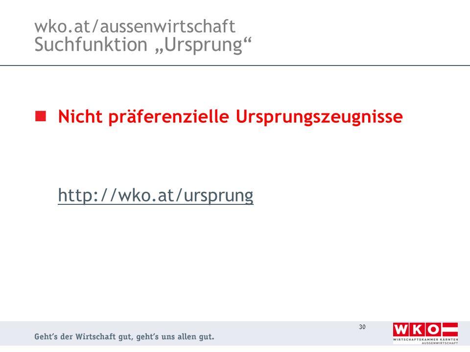 """wko.at/aussenwirtschaft Suchfunktion """"Ursprung"""