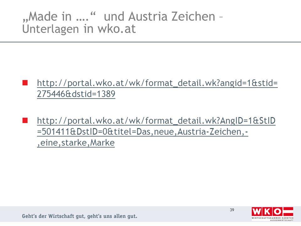 """""""Made in …. und Austria Zeichen – Unterlagen in wko.at"""