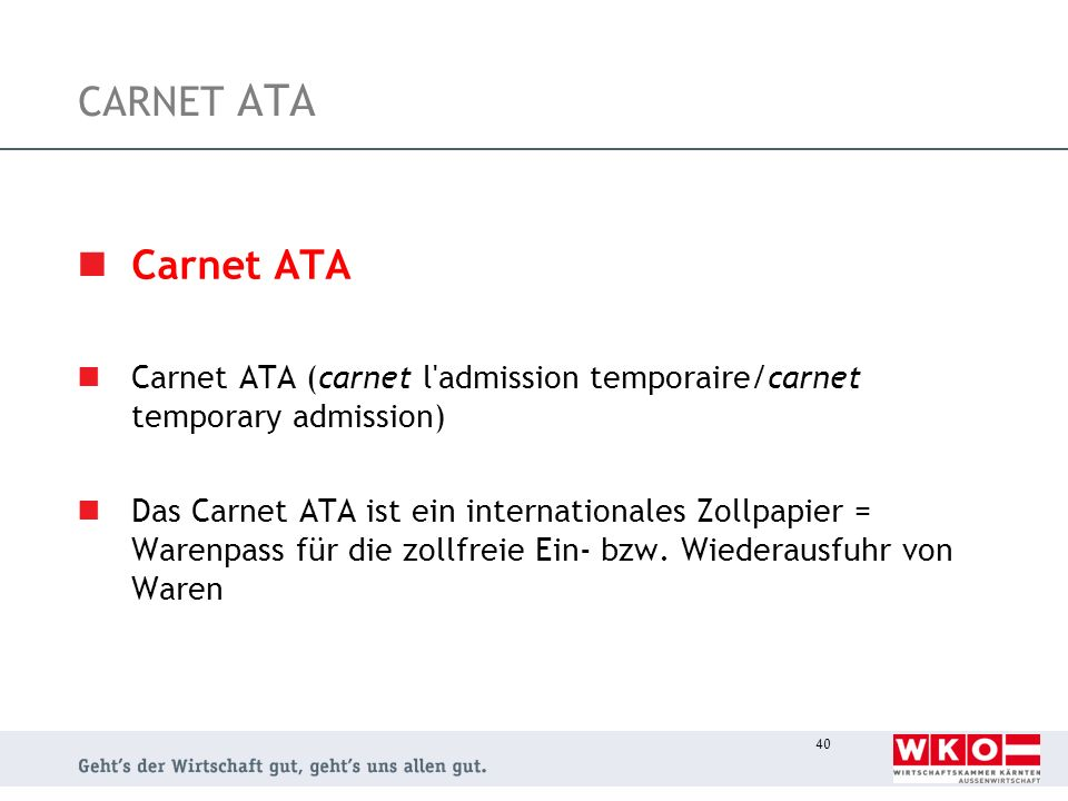 CARNET ATA Carnet ATA. Carnet ATA (carnet l admission temporaire/carnet temporary admission)