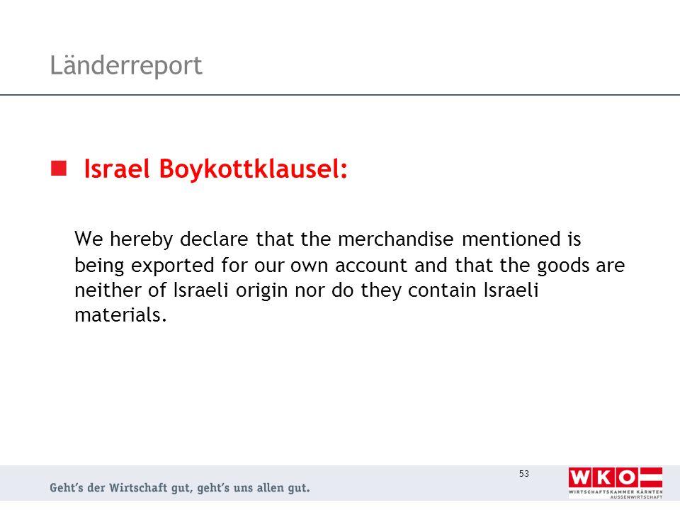 Länderreport Israel Boykottklausel: