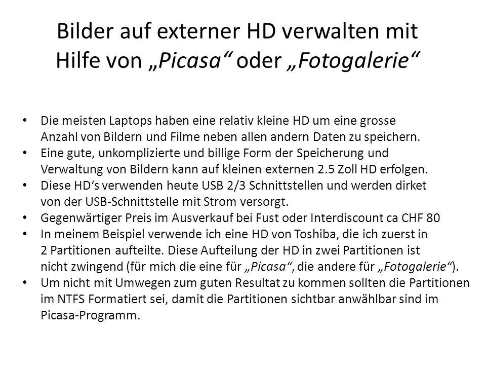 """Bilder auf externer HD verwalten mit Hilfe von """"Picasa oder """"Fotogalerie"""
