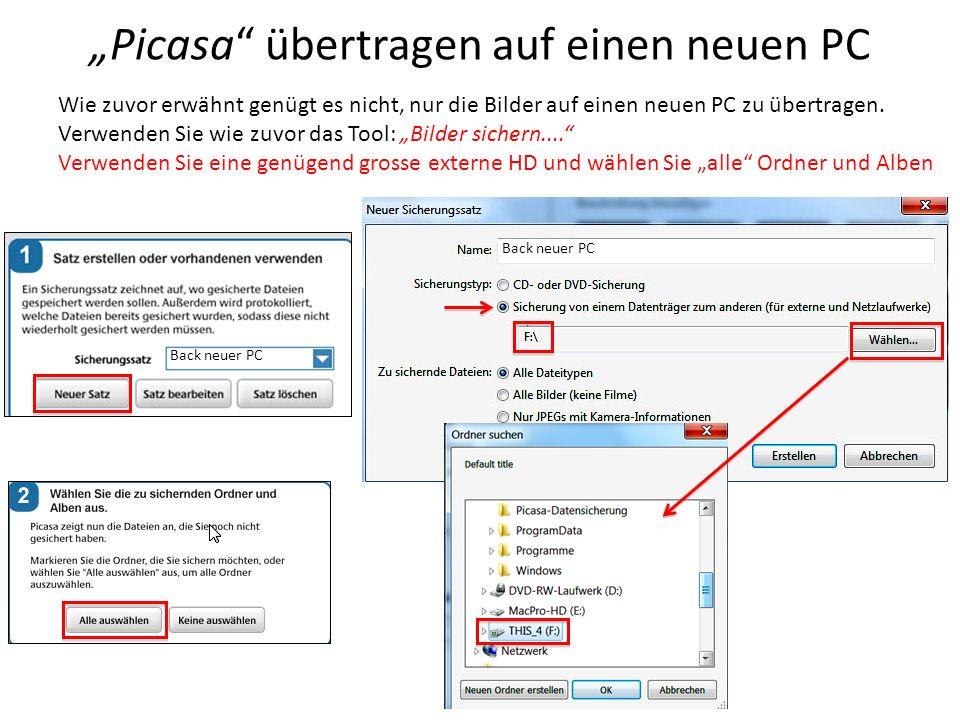 """""""Picasa übertragen auf einen neuen PC"""