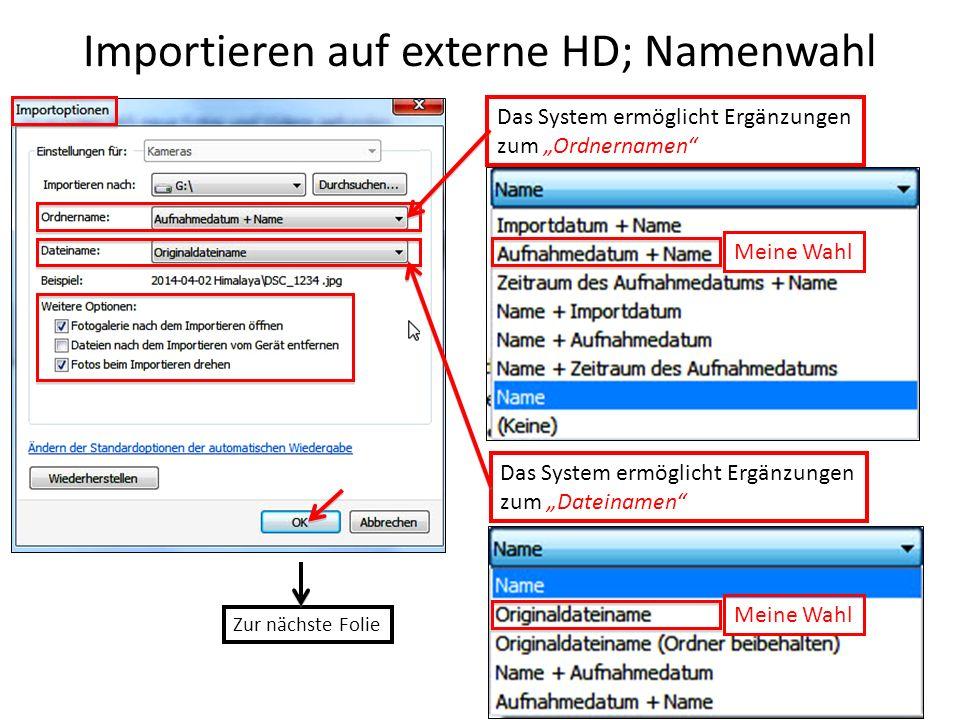 Importieren auf externe HD; Namenwahl