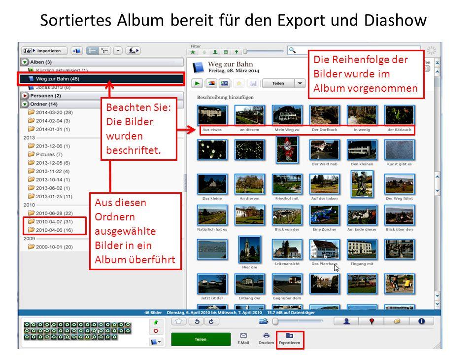 Sortiertes Album bereit für den Export und Diashow