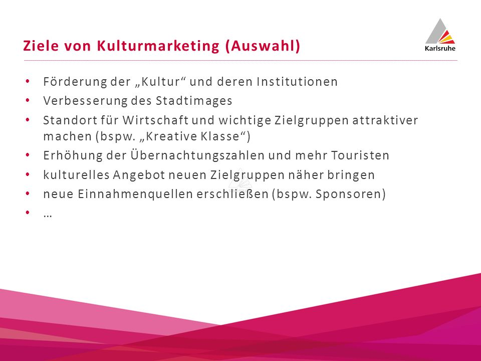 Ziele von Kulturmarketing (Auswahl)