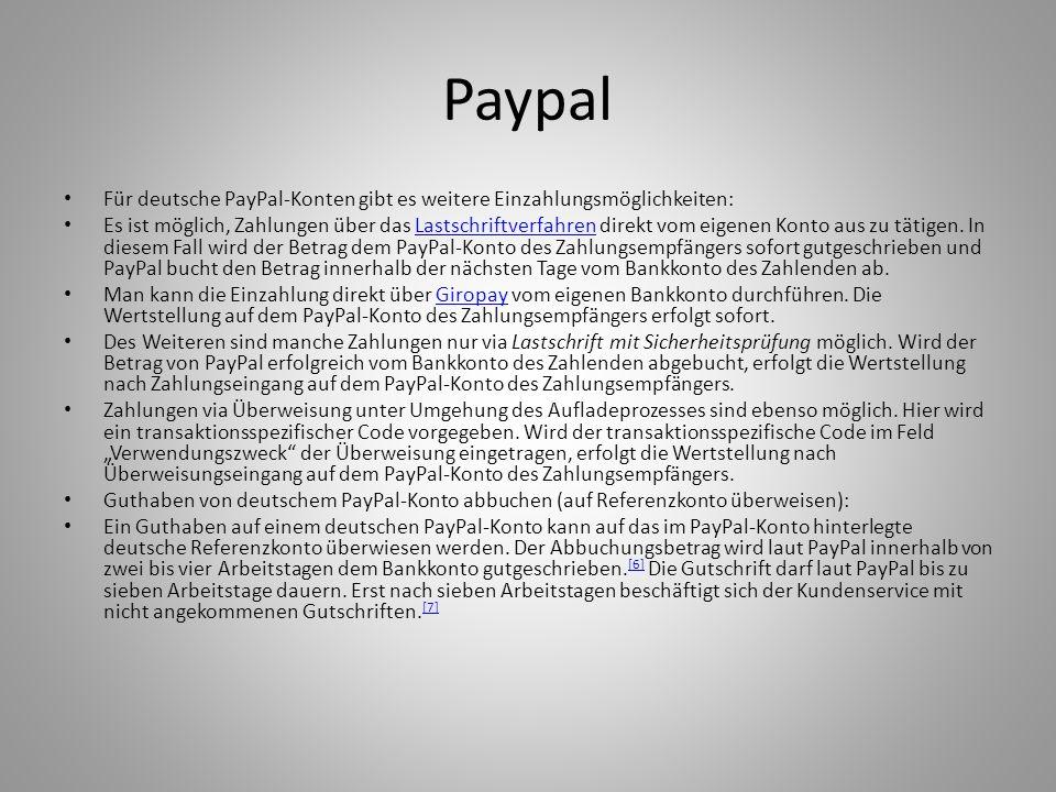 Paypal Für deutsche PayPal-Konten gibt es weitere Einzahlungsmöglichkeiten:
