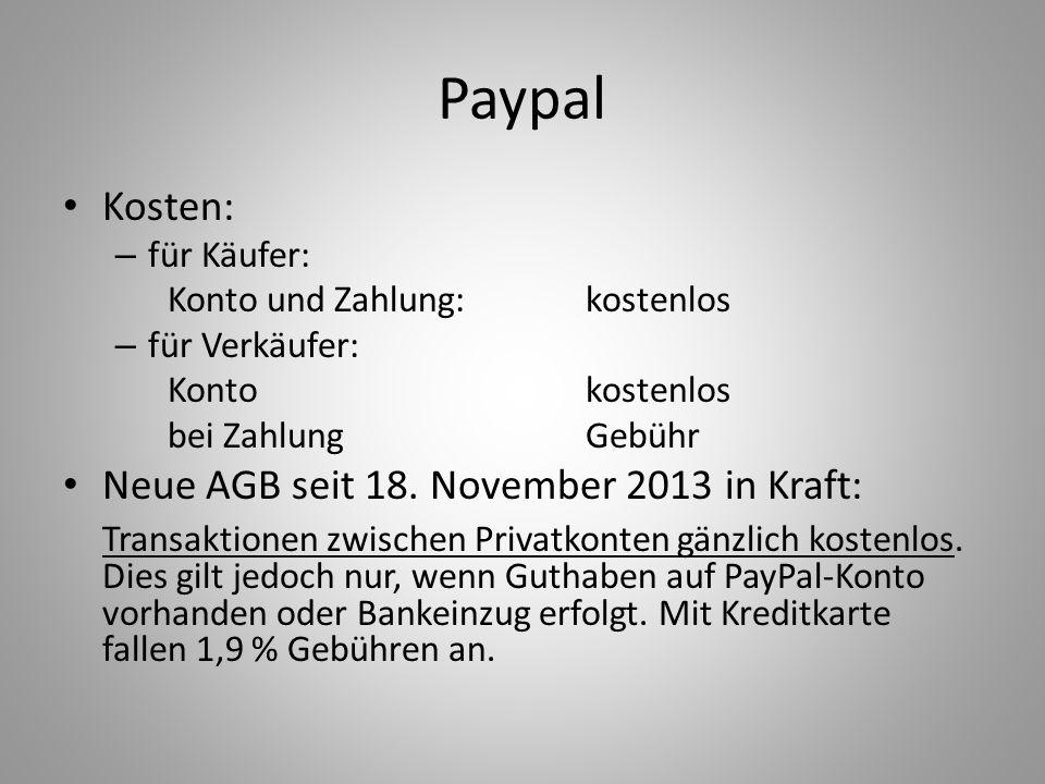 Paypal Kosten: Neue AGB seit 18. November 2013 in Kraft: