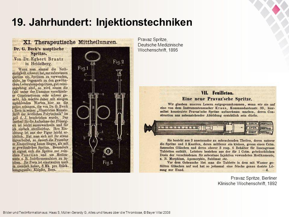 19. Jahrhundert: Injektionstechniken