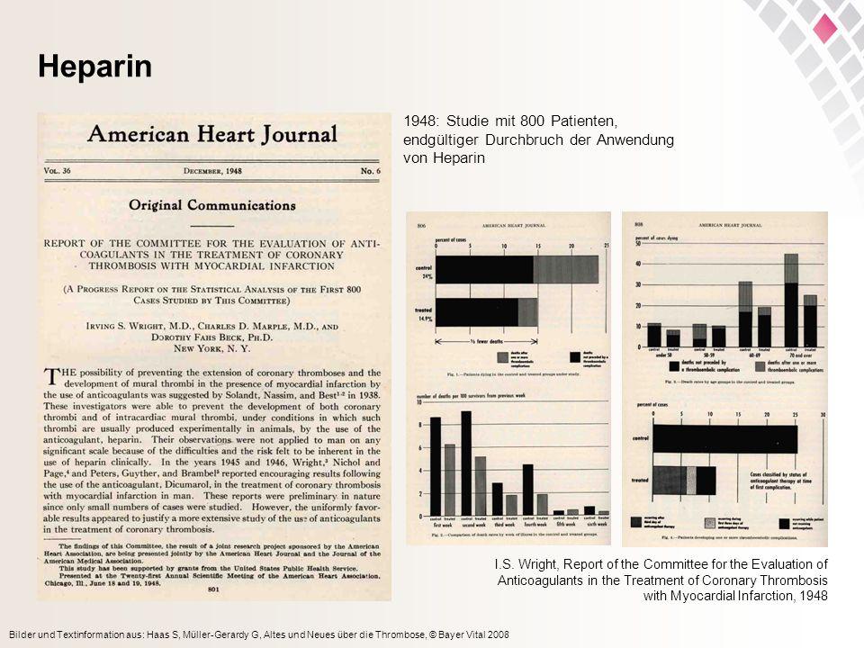 Heparin 1948: Studie mit 800 Patienten,