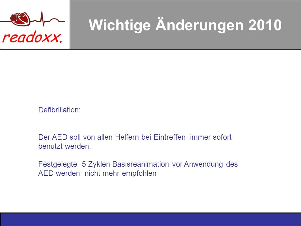 Wichtige Änderungen 2010 Defibrillation:
