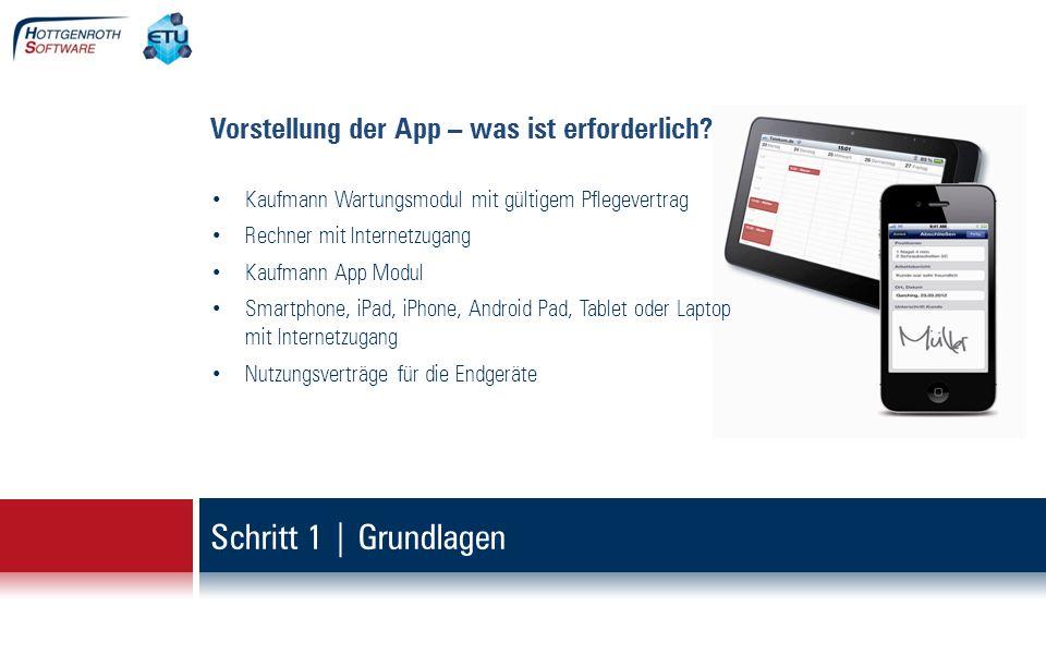 Schritt 1 | Grundlagen Vorstellung der App – was ist erforderlich
