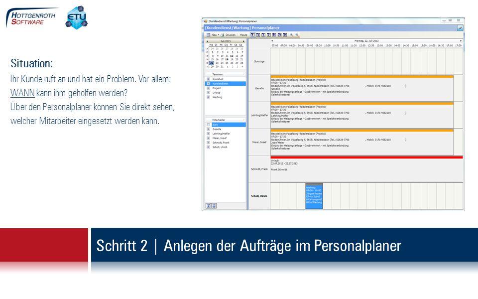 Schritt 2 | Anlegen der Aufträge im Personalplaner