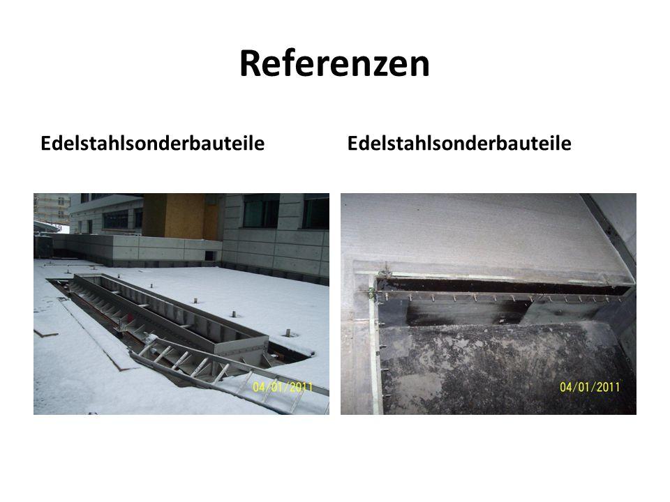 Referenzen Edelstahlsonderbauteile Edelstahlsonderbauteile