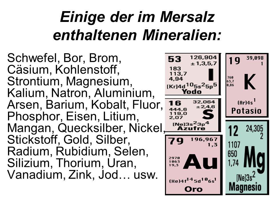 Einige der im Mersalz enthaltenen Mineralien: