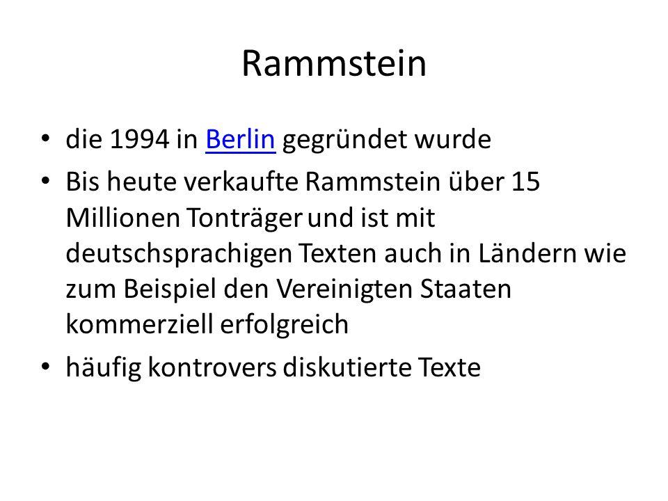 Rammstein die 1994 in Berlin gegründet wurde