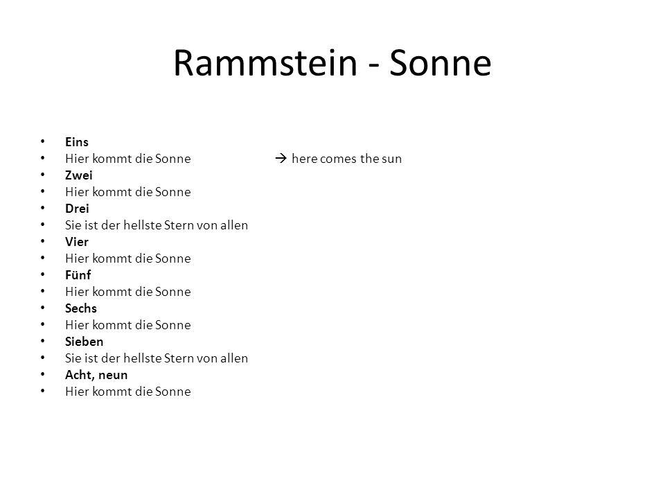 Rammstein - Sonne Eins Hier kommt die Sonne  here comes the sun Zwei