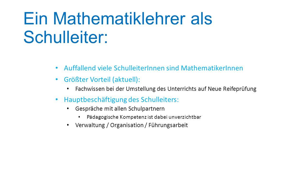 Ein Mathematiklehrer als Schulleiter: