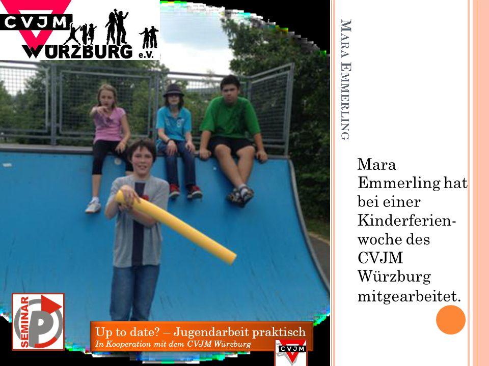Mara Emmerling hat bei einer Kinderferien- woche des CVJM Würzburg mitgearbeitet.