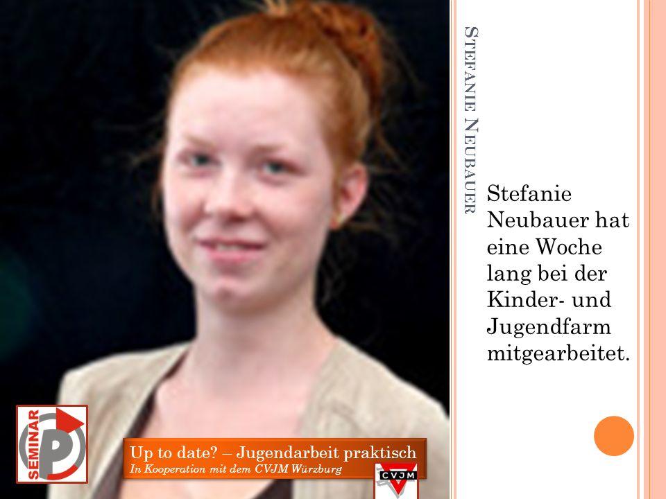 Stefanie Neubauer hat eine Woche lang bei der Kinder- und Jugendfarm mitgearbeitet.
