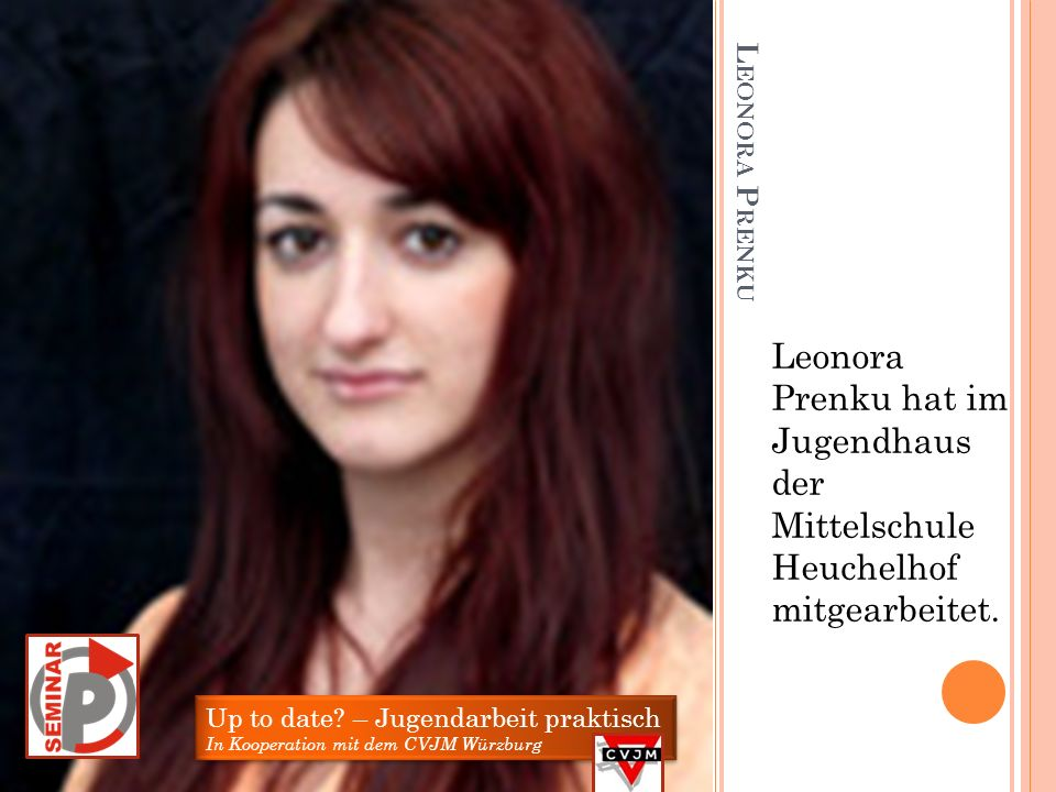 Leonora Prenku hat im Jugendhaus der Mittelschule Heuchelhof mitgearbeitet.
