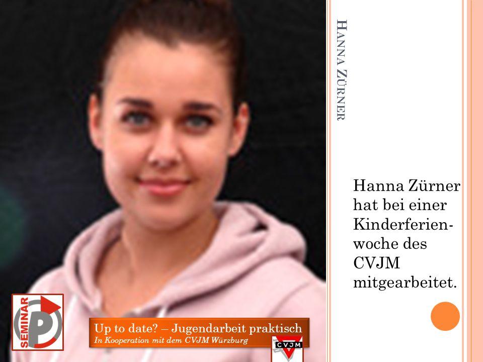Hanna Zürner hat bei einer Kinderferien- woche des CVJM mitgearbeitet.
