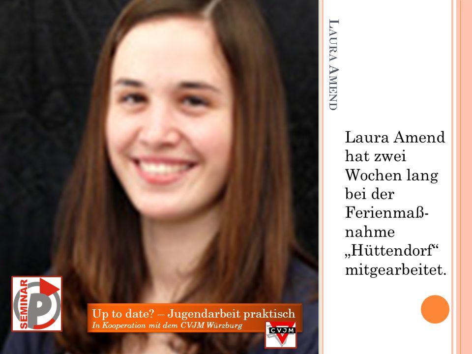 """Laura Amend hat zwei Wochen lang bei der Ferienmaß- nahme """"Hüttendorf mitgearbeitet."""