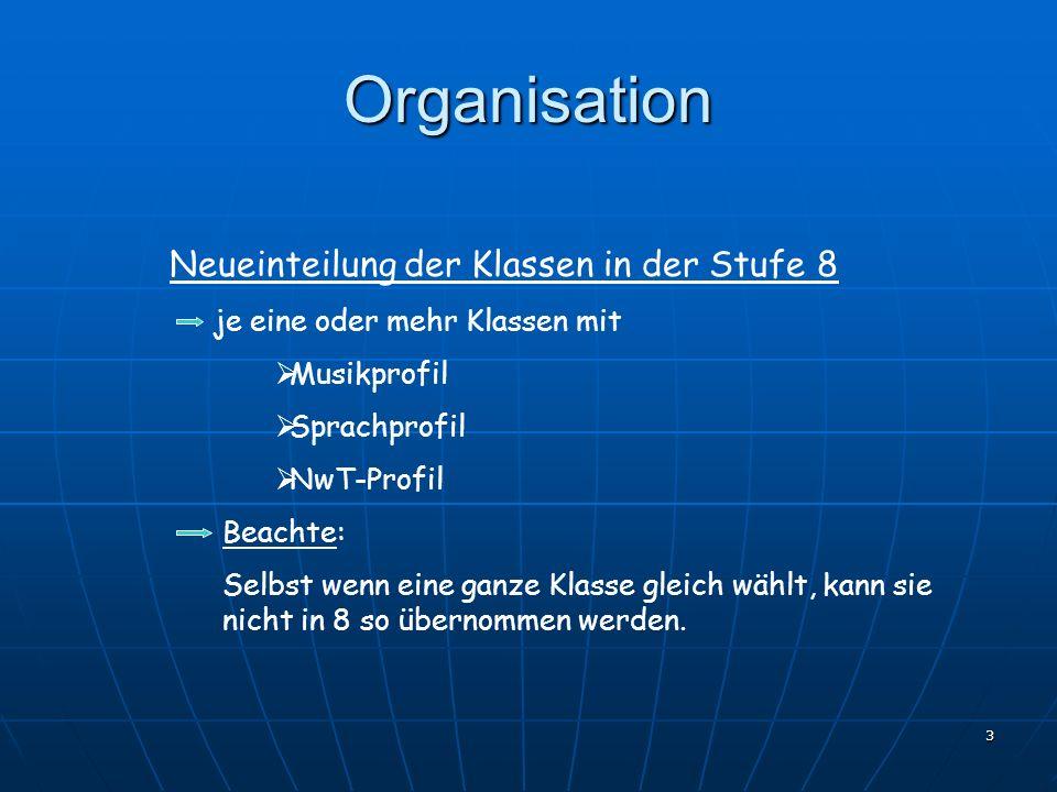 Organisation Neueinteilung der Klassen in der Stufe 8