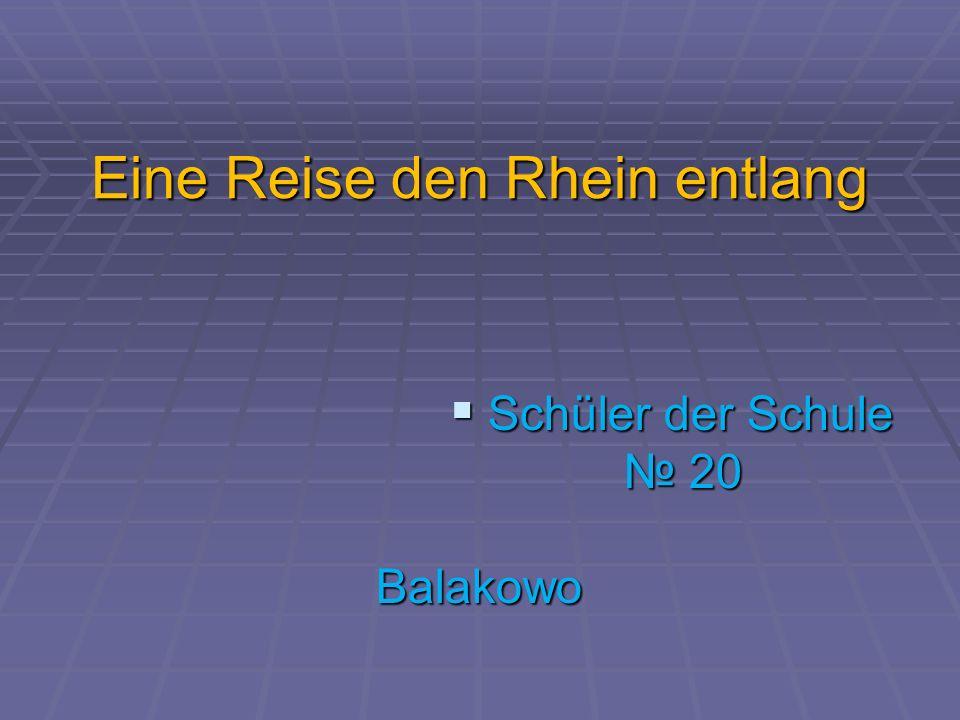 Еine Reise den Rhein entlang
