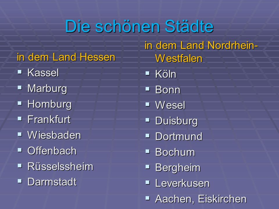 Die schönen Städte in dem Land Nordrhein-Westfalen in dem Land Hessen