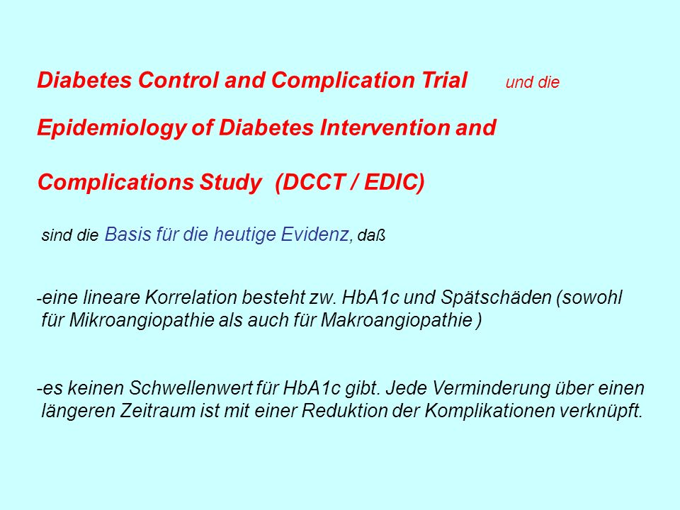 Diabetes Control and Complication Trial und die