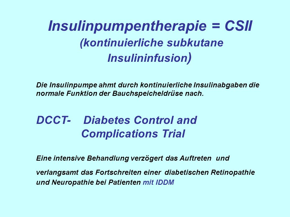 Insulinpumpentherapie = CSII