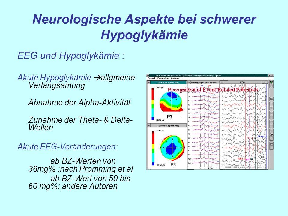 Neurologische Aspekte bei schwerer Hypoglykämie