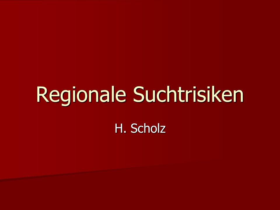 Regionale Suchtrisiken