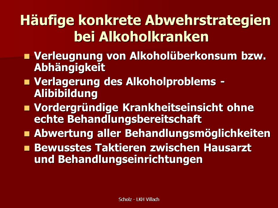 Häufige konkrete Abwehrstrategien bei Alkoholkranken