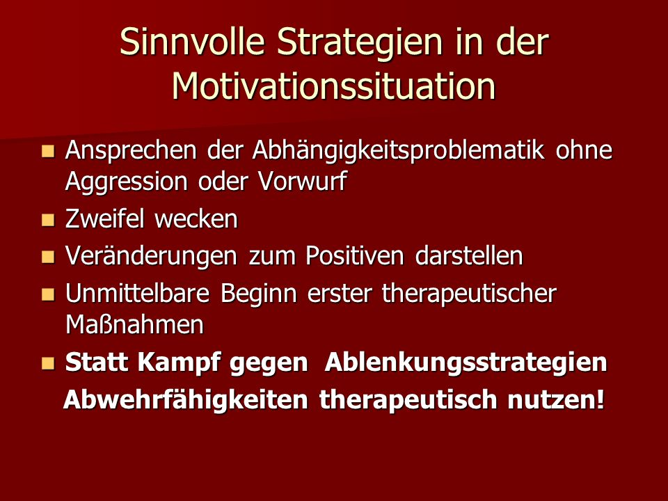 Sinnvolle Strategien in der Motivationssituation