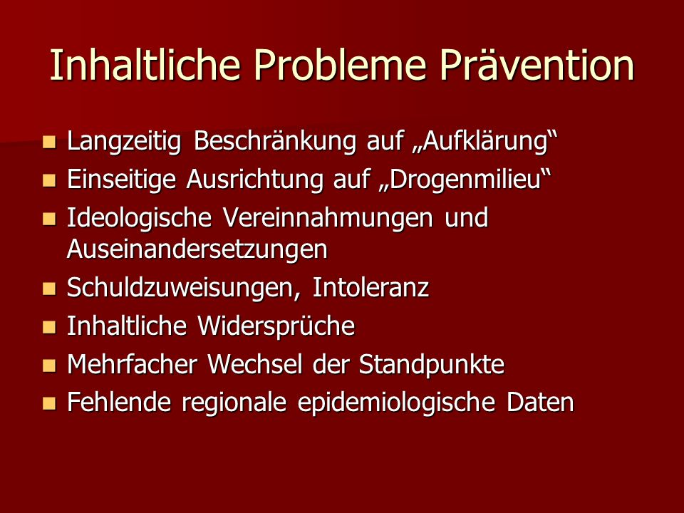 Inhaltliche Probleme Prävention