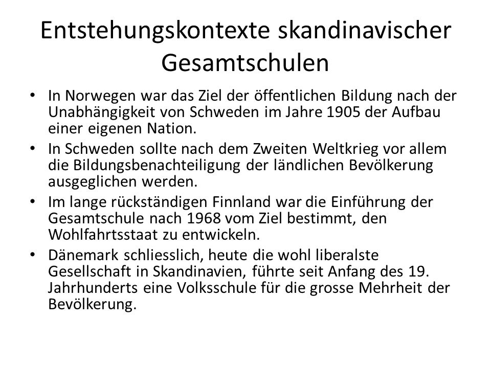 Entstehungskontexte skandinavischer Gesamtschulen