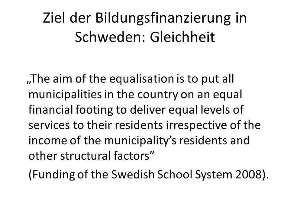 Ziel der Bildungsfinanzierung in Schweden: Gleichheit