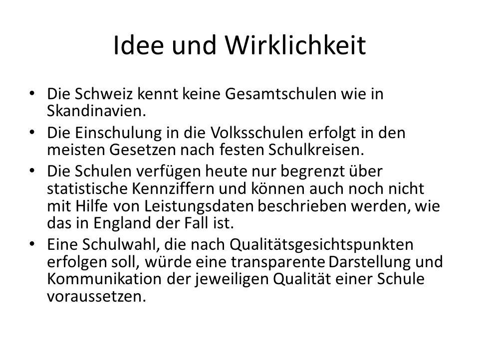 Idee und Wirklichkeit Die Schweiz kennt keine Gesamtschulen wie in Skandinavien.