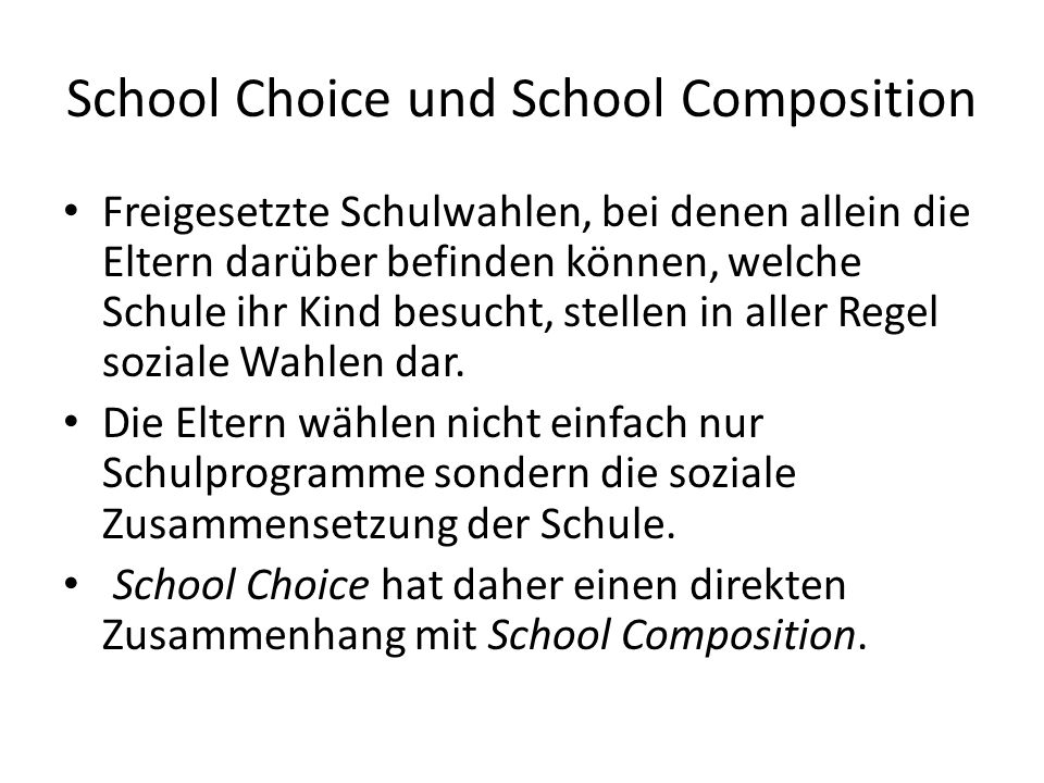 School Choice und School Composition