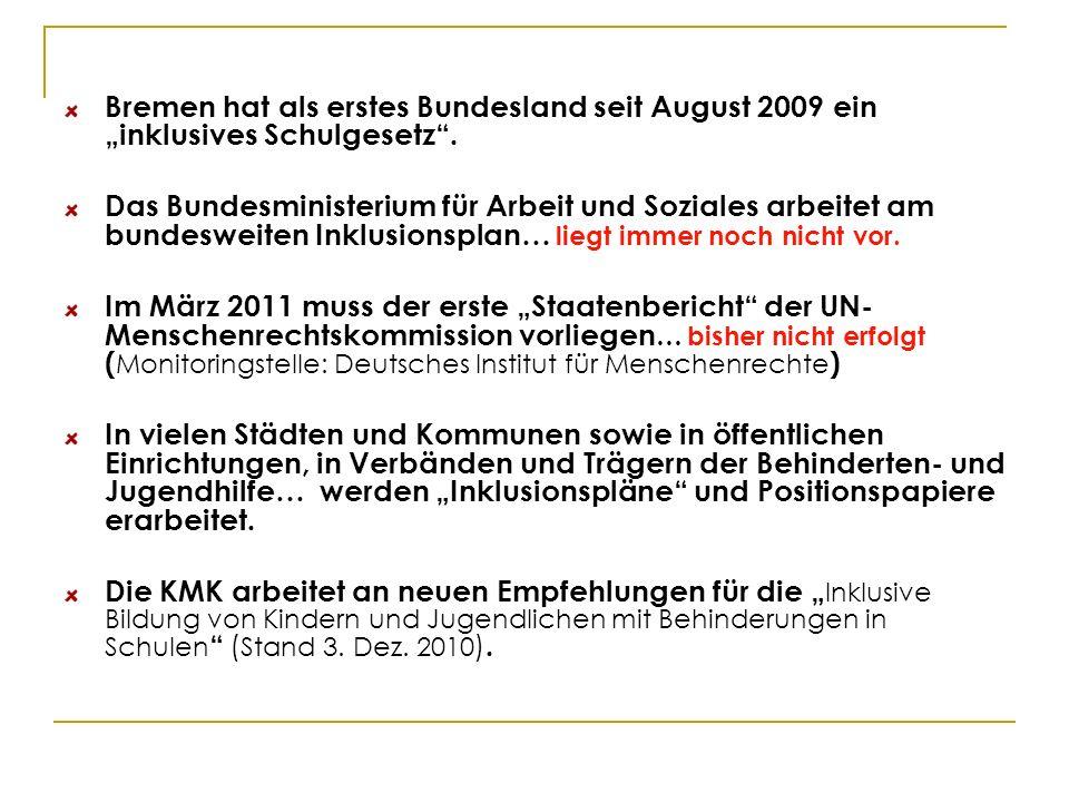 """Bremen hat als erstes Bundesland seit August 2009 ein """"inklusives Schulgesetz ."""