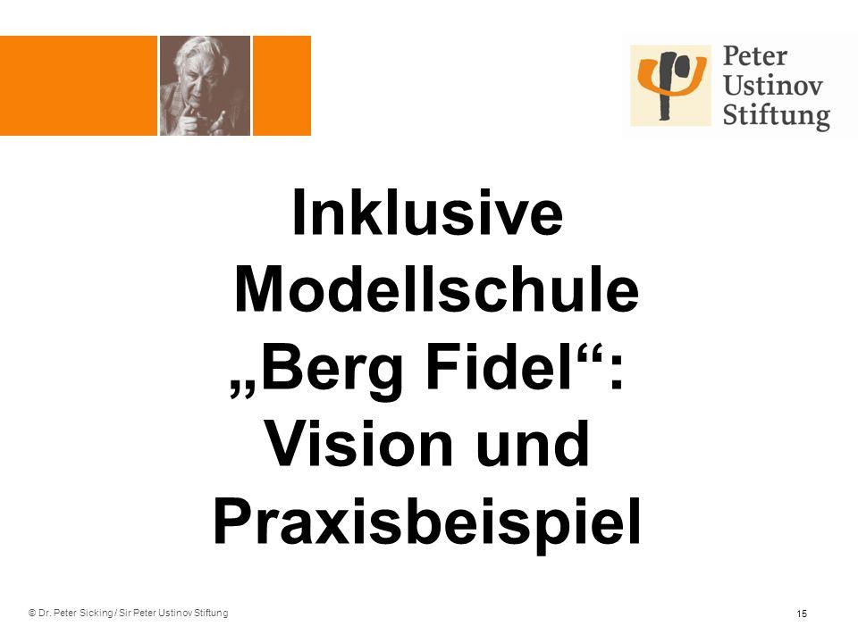 """Inklusive Modellschule """"Berg Fidel : Vision und Praxisbeispiel"""