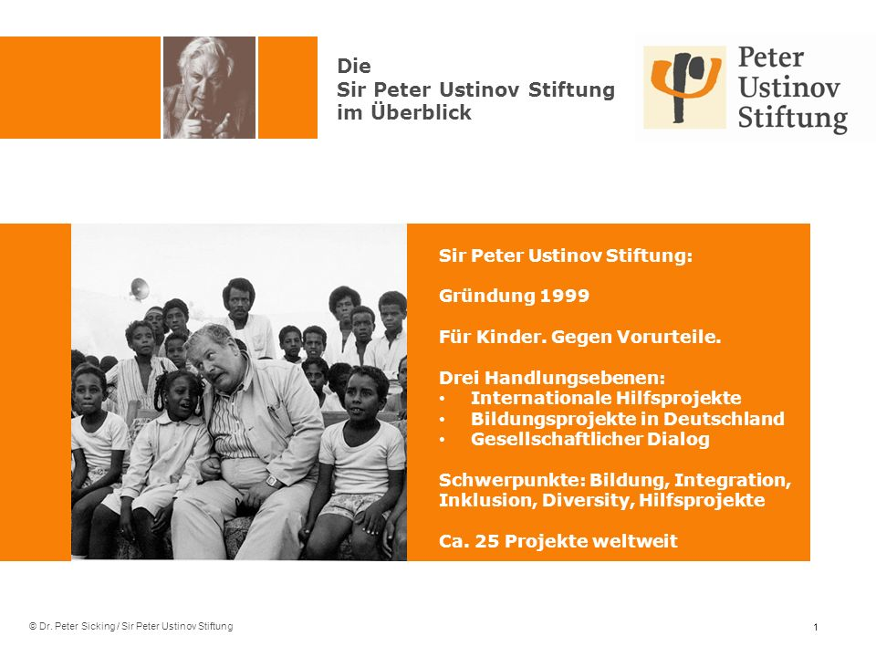 Sir Peter Ustinov Stiftung im Überblick