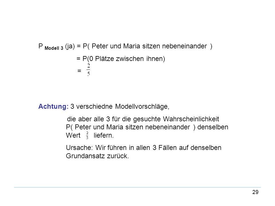 P Modell 3 (ja) = P( Peter und Maria sitzen nebeneinander )
